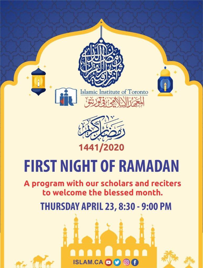 poster for Thursday April 23, 8:30 PM to 9:00 PM, first night of Ramadan 2020 Program